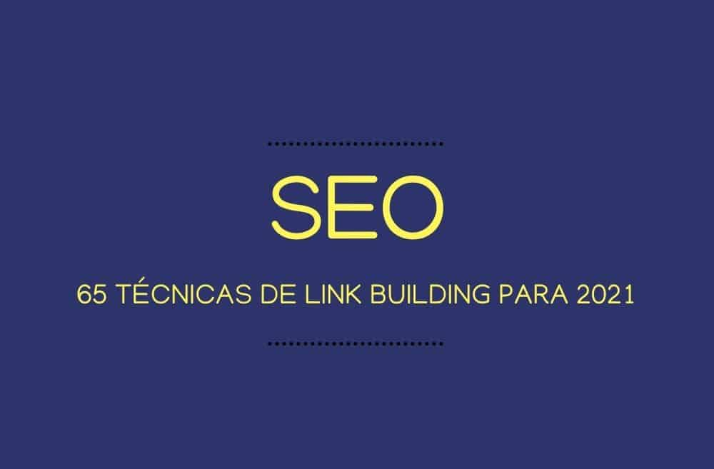 65 técnicas de link building para 2021 (1)