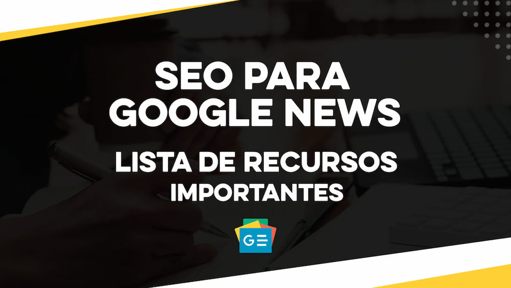 SEO Google noticia